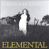 Loreena McKennitt - Elemental