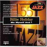Billie Holiday - Me Myself And I