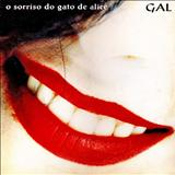Gal Costa - O Sorriso do gato de Alice