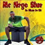 mc Nego Blue - As minas do Kit