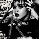 Calvin Harris - We Found Love (feat. Rihanna)