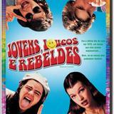 Filmes - Jovens loucos e rebeldes