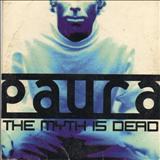 Paura - The Myth is Dead