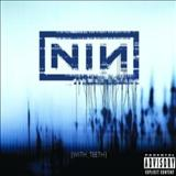 Nine Inch Nails - With Teeth [Extended]