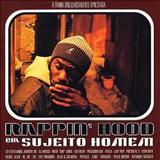 Rappin Hood - Sujeito Homem