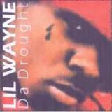 Lil Wayne - Da Drought Vol.1