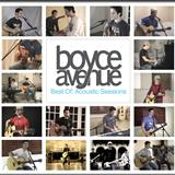 Boyce Avenue - Acoustic Session