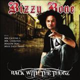 Bizzy Bone - back wiych the thugs