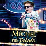 Michel Teló - Na Balada