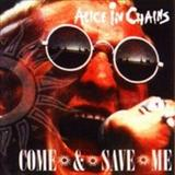 Alice In Chains - Come And Save Me (bootleg)