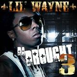 Lil Wayne - Da Drought Vol.3 (CD 1)