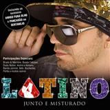 Latino - Junto e Misturado