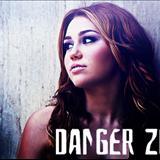 Miley Cyrus - DANGER Z