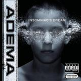 Adema - Insomniacs Dream