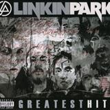 Linkin Park - Greatest Hits