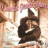 Anos de Ouro 60, 70, 80 - Grandes Amores Anos 70
