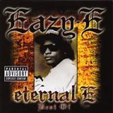 Eazy E - Eternal-E