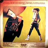 Bang-Bang à Italiana - O melhor do Bang-Bang à Italiana Vol.2