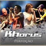 Khorus - Perfeição
