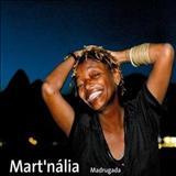 Martnalia - Madrugada