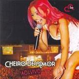 Cheiro De Amor - Cheiro de Amor Ao Vivo (Aúdio DVD)