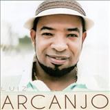 Luiz Arcanjo - Samba pra DEUS