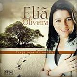 Eliã Oliveira - Eliã Oliveira tragetoria de um fiel