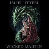 Impellitteri - Wicked  Maden-Impellitteri