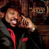 Marvin Sapp - Thristy