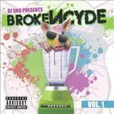 Brokencyde - DJ Sku Presents: BrokeNCYDE Vol. 1