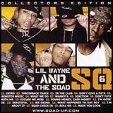 Lil Wayne - SQ6 (Collectors Edition)