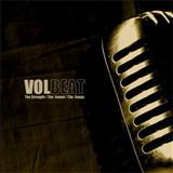 Volbeat - The Strenght The Sound the Songs