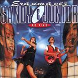 Sandy & Júnior - Era Uma Vez - Ao Vivo