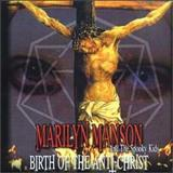 Marilyn Manson - Birth of the Antichrist