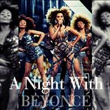 Beyoncé - A Night With Beyoncé