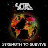 Soldiers of Jah Army - SOJA Soldier Of Jah Army - Strength To Surviver - 2012