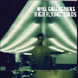 Noel Gallagher - Noel Gallagher - High Flying Birds