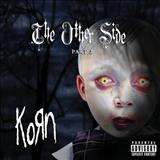 Korn - The Other Side, Part 2