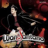 Luan Santana - Ao Vivo