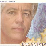 Marcelo Ganem - Encantado