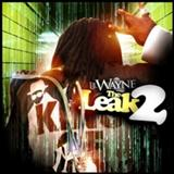 Lil Wayne - The Leak 2