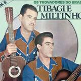 Tibagi e Miltinho