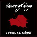 Dance Of Days - A Dança das Estações