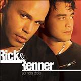 Rick e Renner - Amo Você Você Ao Vivo