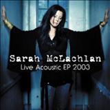 Sarah McLachlan - Live Acoustic EP