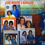 João Mineiro e Marciano - Os Grandes sucessos-