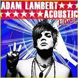 Adam Lambert - [EP] Acoustic Live!