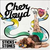 Cher Lloyd - Sticks + Stones