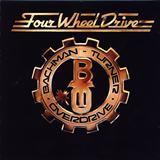 Bachman-Turner Overdrive - Bachman-Turner Overdrive  Four Wheel Drive