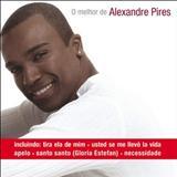 Alexandre Pires - O Melhor de Alexandre Pires
